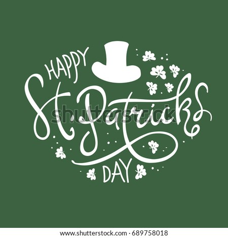 Happy Saint Patrick's Day logotype. Celebration design for March, 17th. Hand drawn lettering typography. Beer festival badge #689758018