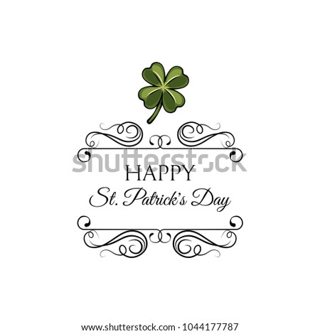 Happy Saint Patrick s Day logotype. Clover. Celebration design for March, 17th. Hand drawn lettering typography. Beer festival badge