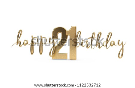 Happy 21st birthday gold greeting background. 3D Rendering