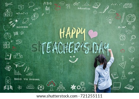 Happy Teacher's Day greeting card for World teachers day concept with school student back view drawing doodle of of learning education graphic freehand illustration icon on green chalkboard #721255111