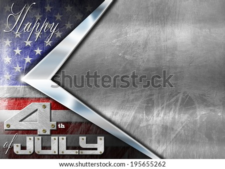 Happy 4th of July Independence Day / Grunge metallic background with US flag, space for text and phrase: Happy 4th of July - Independence Day