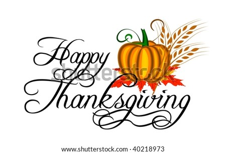 HAPPY THANKSGIVING Stock Photo 40218973 : Shutterstock