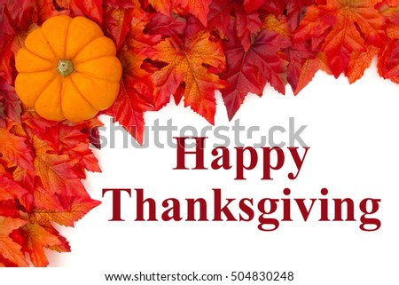 Happy Thanksgiving greeting, Some fall leaves and a pumpkin with text Happy Thanksgiving #504830248