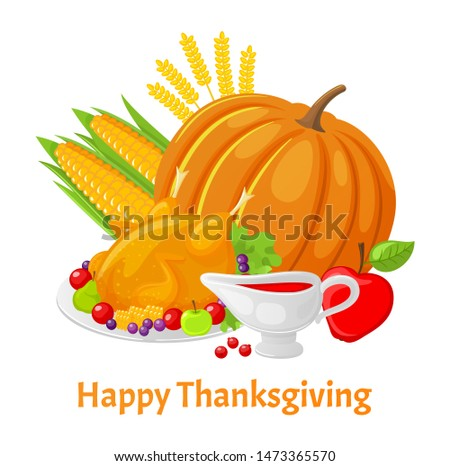 Happy Thanksgiving poster with text pumpkin raster. Berries sauce in pot, turkey meat seasoned with sweet ingredients. Corn and ripe apple ears of wheat