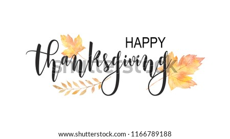 Happy thanksgiving text with watercolor autumn leaves and branches isolated on white background. Autumn illustration for greeting cards, wedding invitations, quote and decorations.