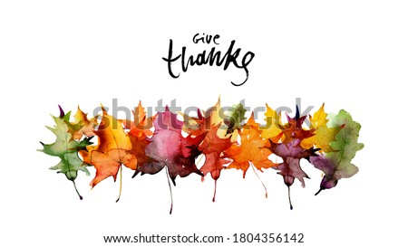 Happy thanksgiving text with watercolor autumn leaves and branches isolated on white background. Autumn illustration for greeting cards, invitations, blogs, posters, quote and wallpaper. Stockfoto ©