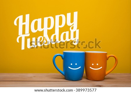 Happy tuesday Coffee Cup Concept isolated on yellow background #389973577
