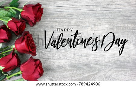 Happy Valentines Day Calligraphy With Red Roses Over Rustic Wood Background 789424906