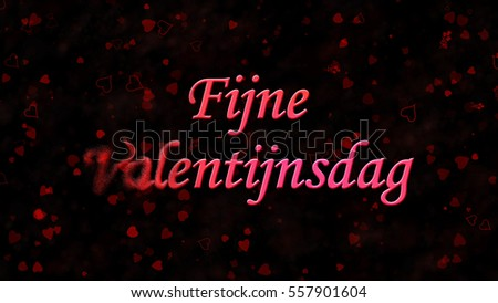 Happy Valentine's Day text in Dutch 'Fijne Valentijnsdag' turns to dust horizontally from left on black background with hearts and roses Stockfoto ©