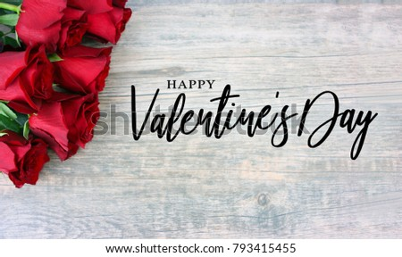 Happy Valentine's Day Text with Red Roses Over Rustic Wood Background #793415455