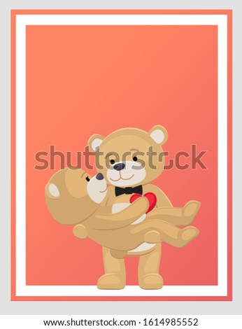 Happy Valentines Day poster teddy bears couple, female in paws of lovely male hold his heart, raster illustration of merry lovers animals isolated