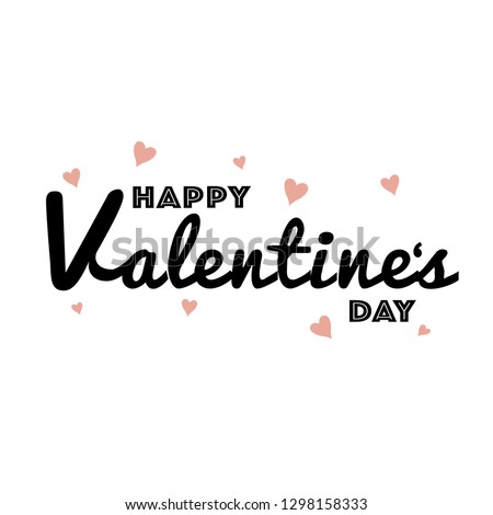 Happy Valentines Day typography poster with handwritten calligraphy text #1298158333