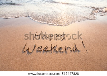 Photo of  happy weekend