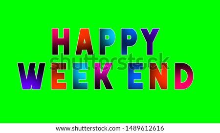 Happy Weekend poster for weekend greetings