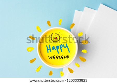 Happy weekend quote and coffe cup on blue background. Time to break concept. Сток-фото ©