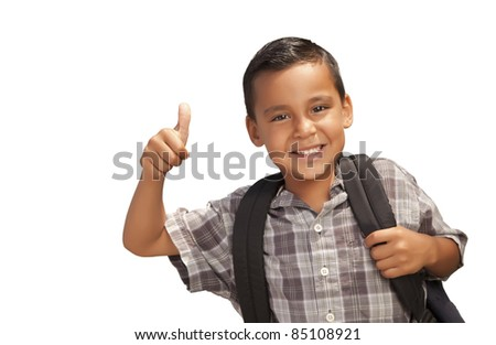 Happy Young Hispanic School Boy with Thumbs Up and Backpack Ready for School Isolated on a White Background.