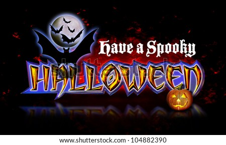 Have a Spooky Halloween Lettering with Graphic of Pumpkin and Bats Flying in front of Moon on fiery background.