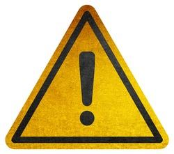 Hazard warning symbol rustic texture with exclamation mark on white background. Hazard warning attention sign with exclamation mark symbol.