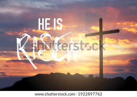 He is risen.Jesus Christ cross and worship with faith in Good friday.Banner background slide for text.Easter, Good friday jesus in cross on resurrection sunday.Worship jesus, christian, pray, faith
