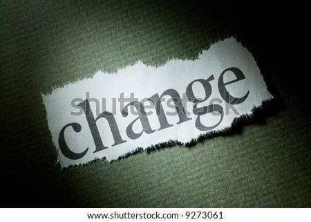 Headline Change, concept of Change