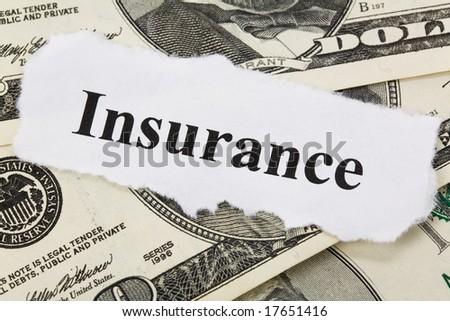 Headline of Insurance, Life; Health, car, travel,  for background
