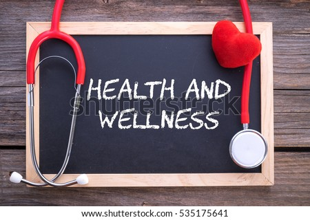 Health and Wellness, health conceptual.