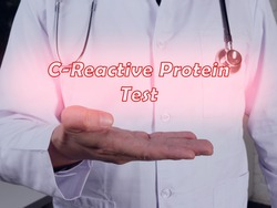 Health care concept about C-Reactive Protein Test with phrase on the sheet.