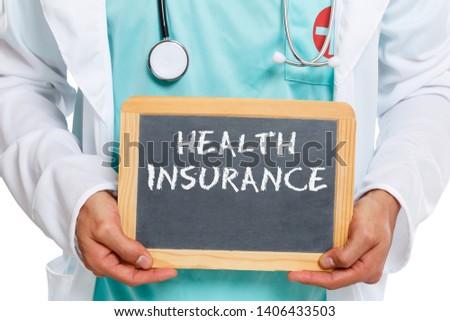 Health insurance doctor medical concept ill illness healthy slate board