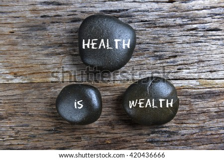 Health is wealth, health conceptual #420436666