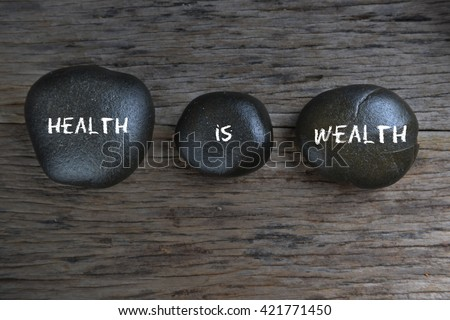 Health is wealth, health conceptual