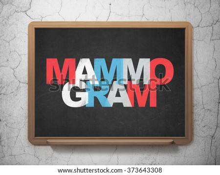Healthcare concept: Mammogram on School Board background #373643308