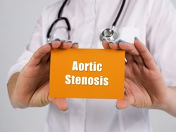 Healthcare concept meaning Aortic Stenosis with sign on the sheet.