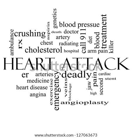 Heart Attack Word Cloud Concept in black and white with great terms such as heart disease, rx, artery, doctor and more.