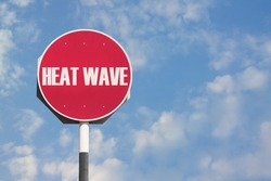 Heat Wave Sign