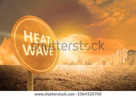 Heat wave sign on the city. Heat wave concept #1064320700