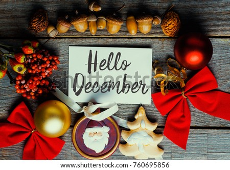 hello december, welcome winter greeting card frame of Winter and Christmas decor toned grunge image