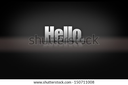 Hello greeting on reflective 3D background stage