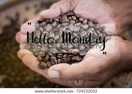 Hello Monday words on coffee beans background