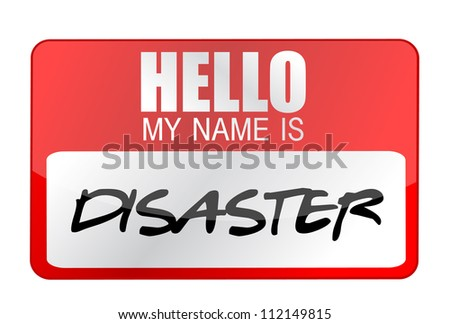 Hello my name is disaster name tag illustration design