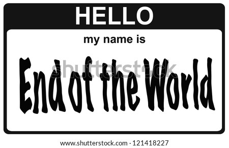 hello my name is end of the world sticker