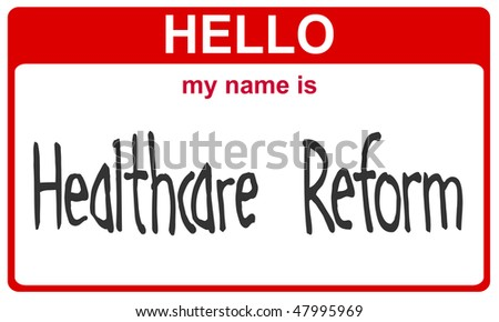 hello my name is healthcare reform red sticker