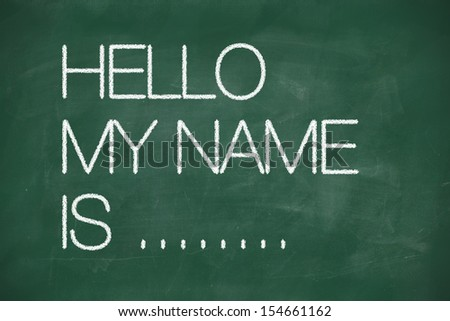 Hello my name is - self introduction on blackboard
