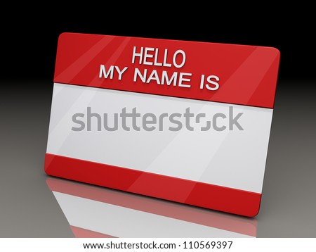 Hello My Name is Sticker on a shiny reflective black background.