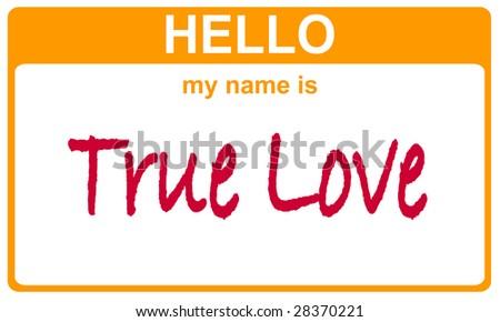 hello my name is true love sticker