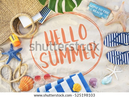 Hello Summer Vacation Message Sign Concept #525198103