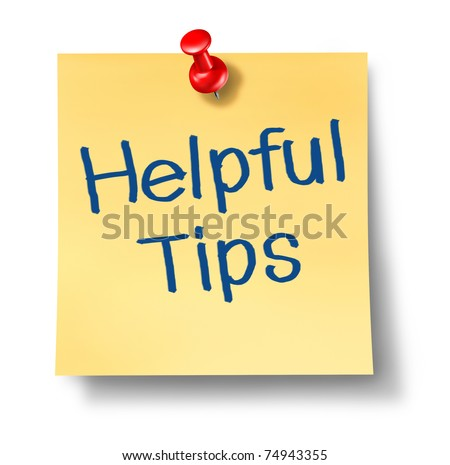 Helpful tips and advice on a yellow office note with a red thumb tack representing the concept of good client business service.