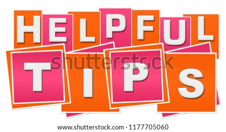 Helpful tips text written over pink orange background.