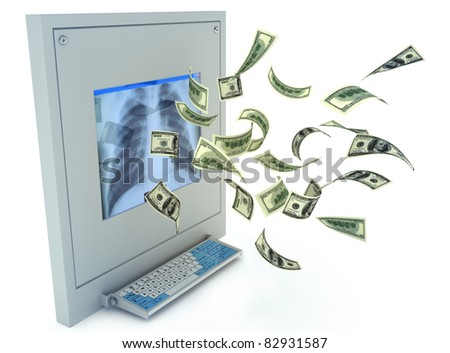 High Costs of Healthcare , money flowing from a medical x-ray machine isolated on a white background