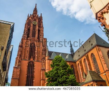 High dynamic range HDR Frankfurter Dom Cathedral in Roemerberg Frankfurt am Main Germany