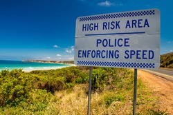 High Risk Area - Police Enforcing Speed road sign along the Great Ocean Road, Australia.
